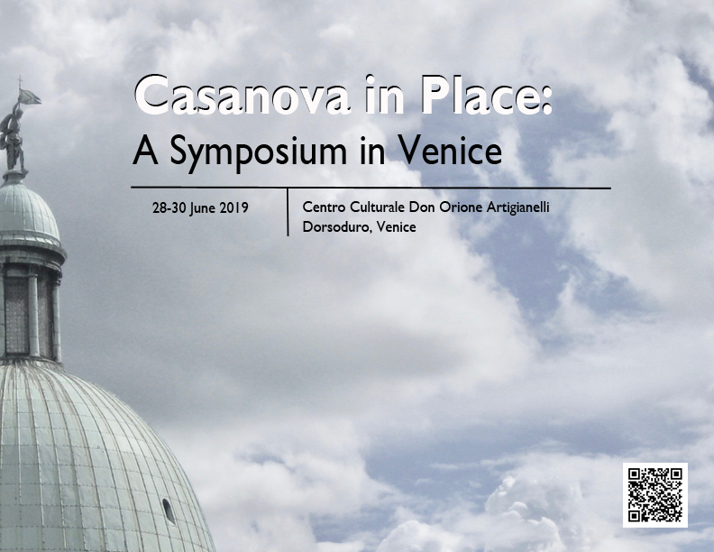 CASANOVA IN PLACE: A SYMPOSIUM IN VENICE 29th-30th JUNE 2019